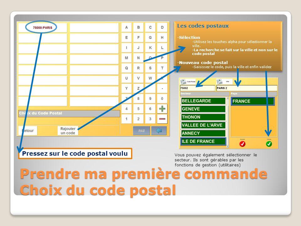 Prendre ma première commande Choix du code postal