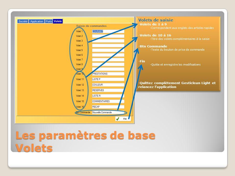 Les paramètres de base Volets