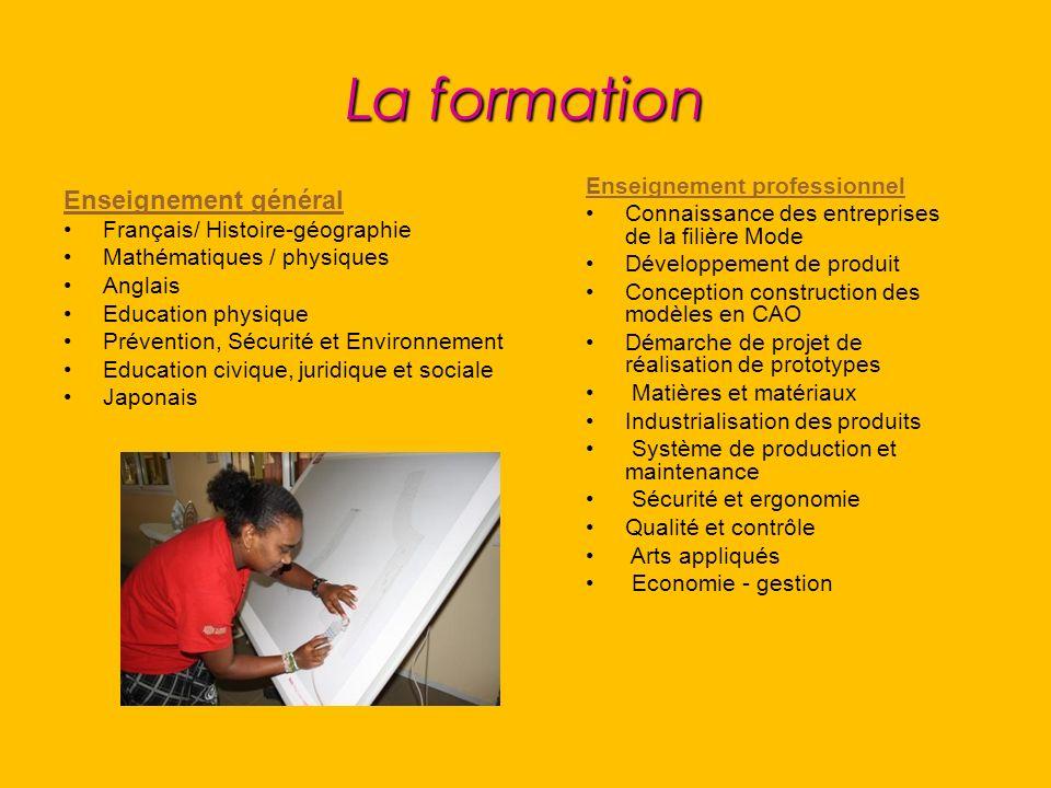 La formation Enseignement général Enseignement professionnel