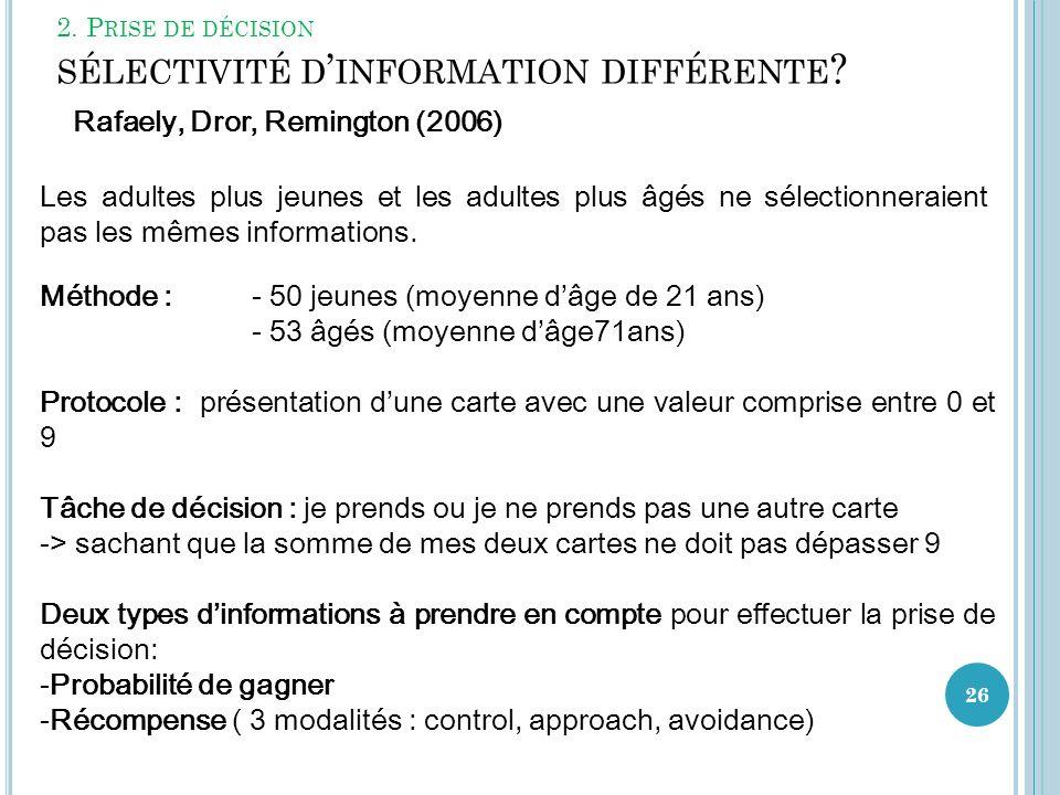 2. Prise de décision sélectivité d'information différente