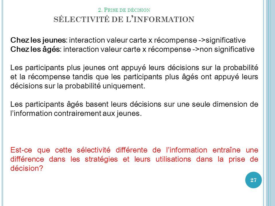 2. Prise de décision sélectivité de l'information
