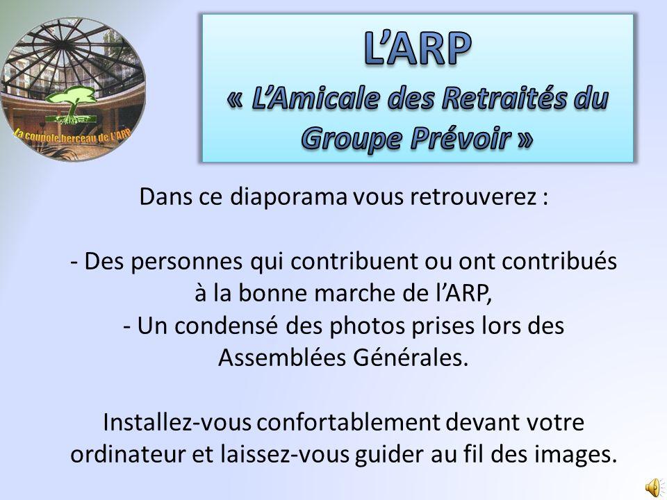 L'ARP « L'Amicale des Retraités du Groupe Prévoir »