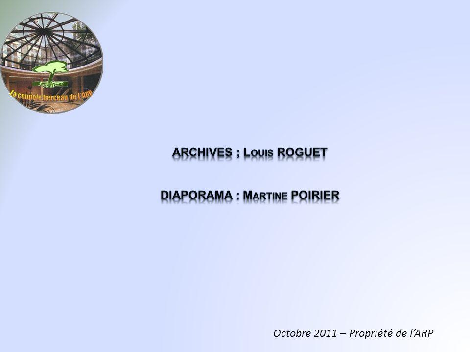 ARCHIVES ; Louis ROGUET DIAPORAMA : Martine POIRIER