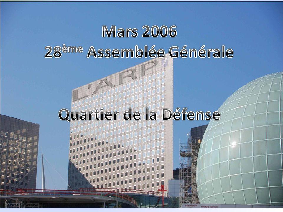 Mars 2006 28ème Assemblée Générale Quartier de la Défense
