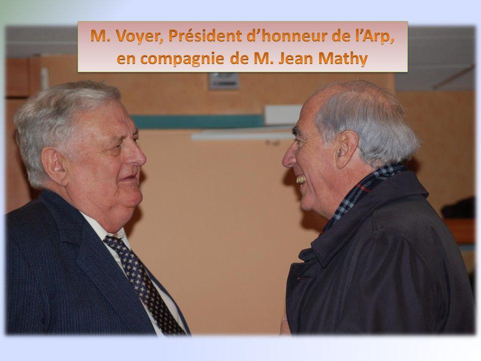 M. Voyer, Président d'honneur de l'Arp, en compagnie de M. Jean Mathy