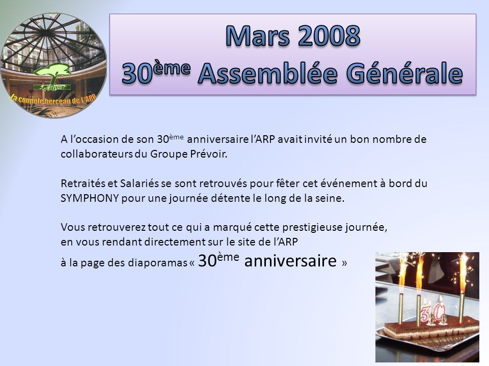 Mars 2008 30ème Assemblée Générale