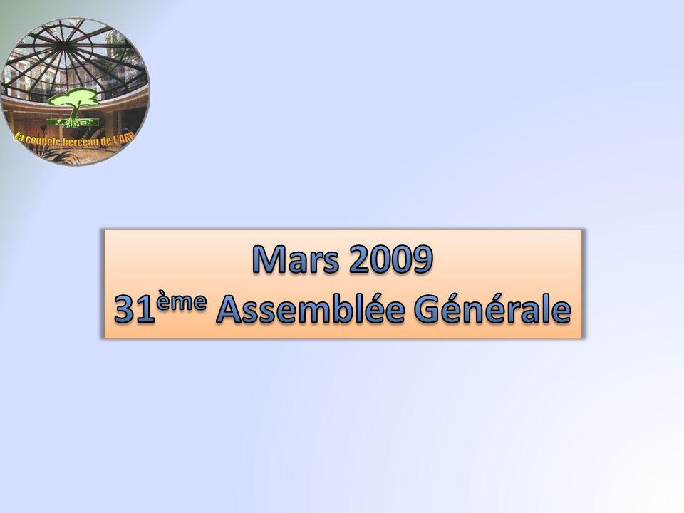 Mars 2009 31ème Assemblée Générale