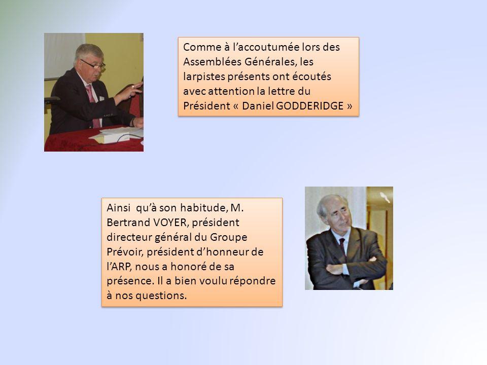 Comme à l'accoutumée lors des Assemblées Générales, les larpistes présents ont écoutés avec attention la lettre du Président « Daniel GODDERIDGE »