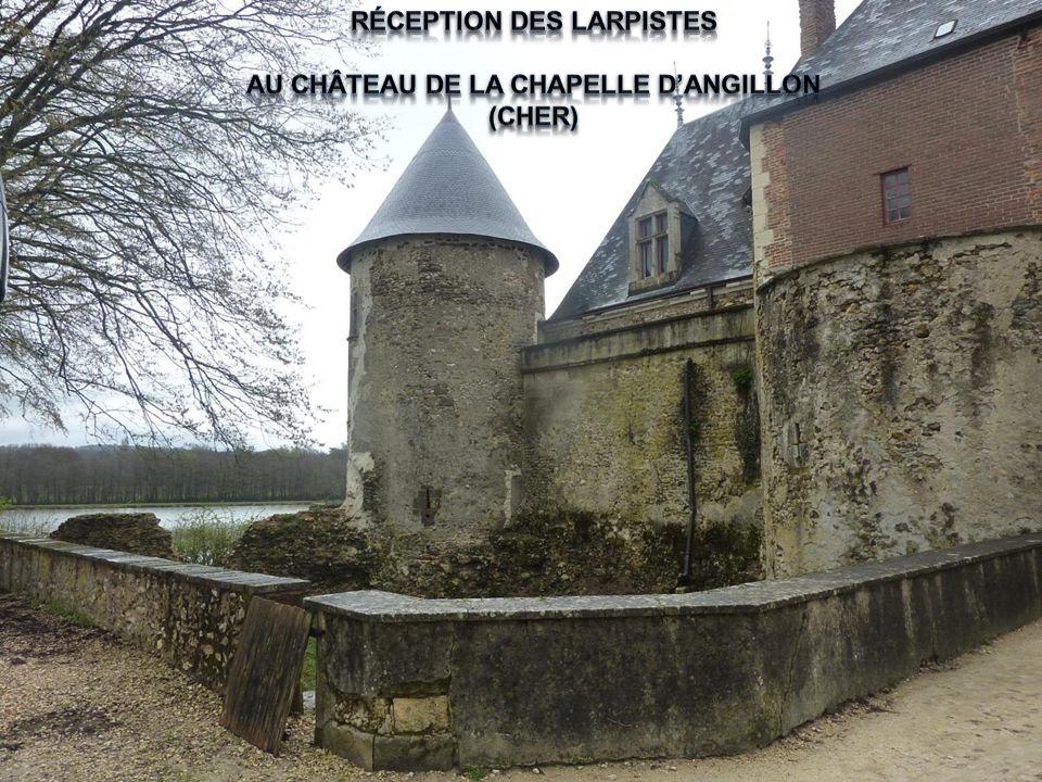 Réception des larpistes au château de la chapelle d'angillon (cher)