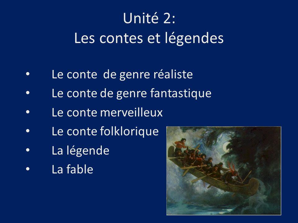 Unité 2: Les contes et légendes