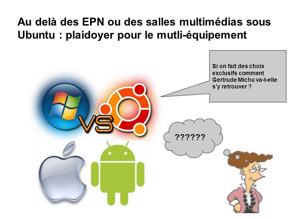Au delà des EPN ou des salles multimédias sous Ubuntu : plaidoyer pour le mutli-équipement