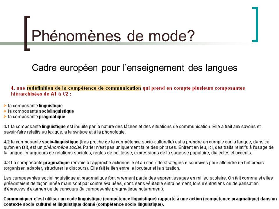 Phénomènes de mode Cadre européen pour l'enseignement des langues