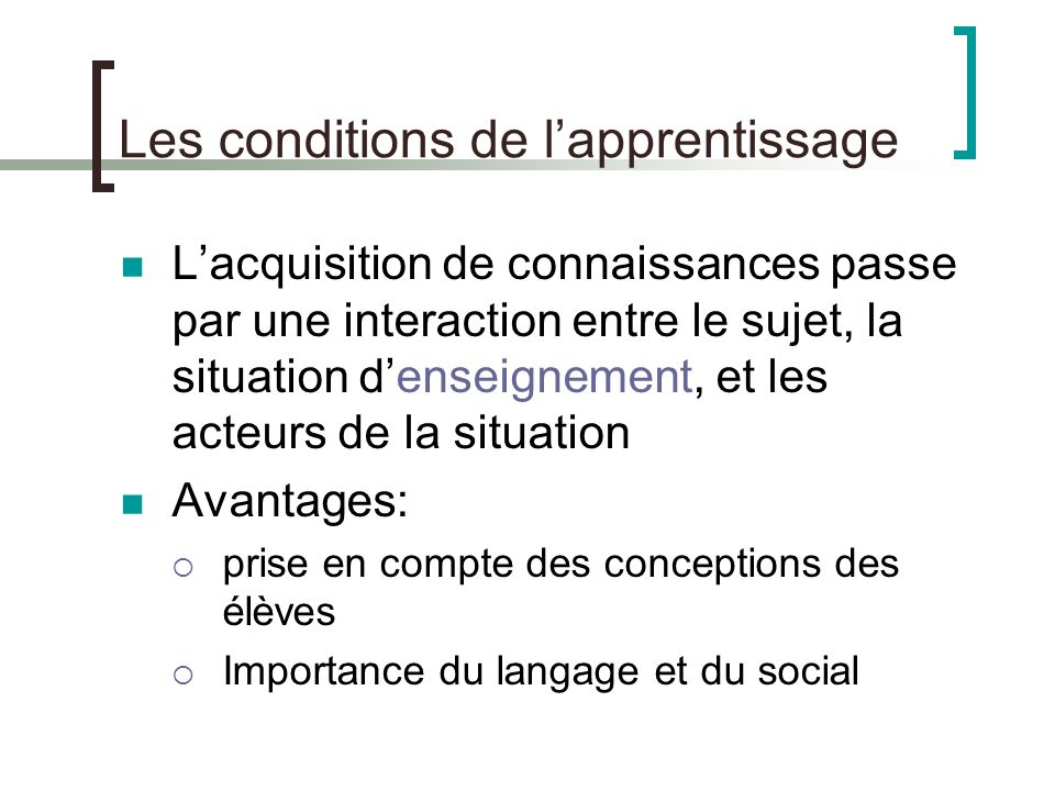 Les conditions de l'apprentissage