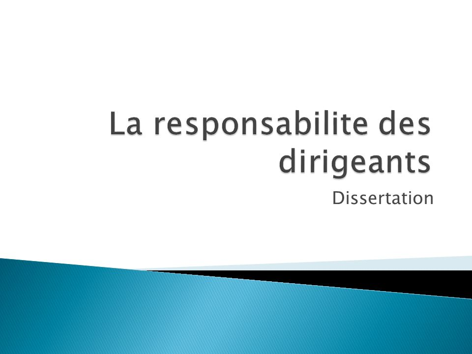 La responsabilite des dirigeants