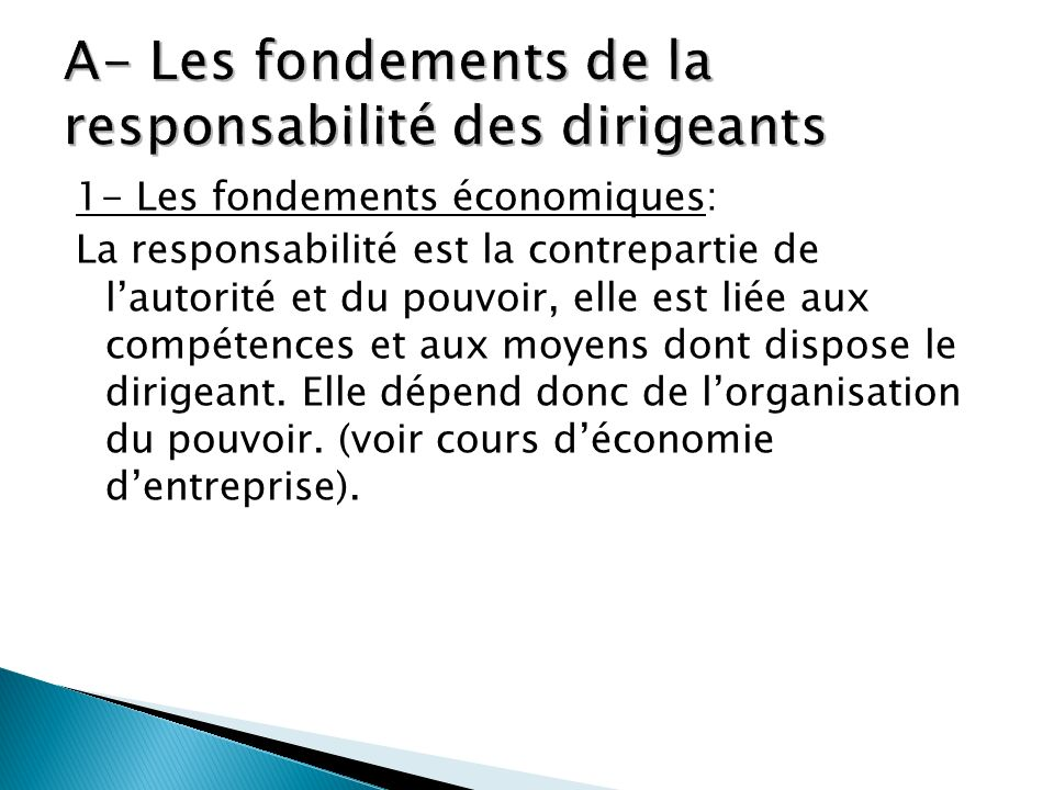 A- Les fondements de la responsabilité des dirigeants