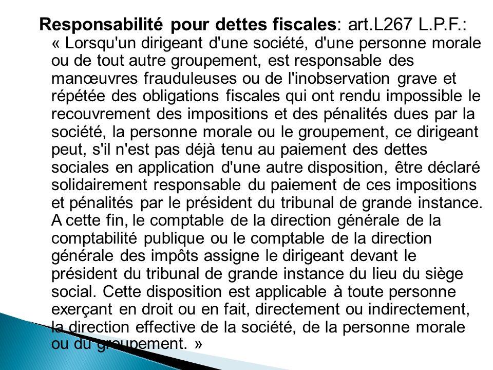 Responsabilité pour dettes fiscales: art. L267 L. P. F