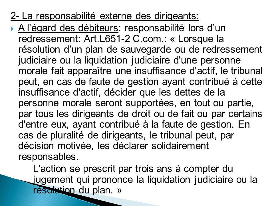 2- La responsabilité externe des dirigeants: