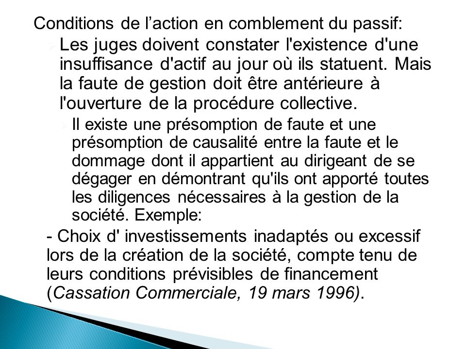 Conditions de l'action en comblement du passif: