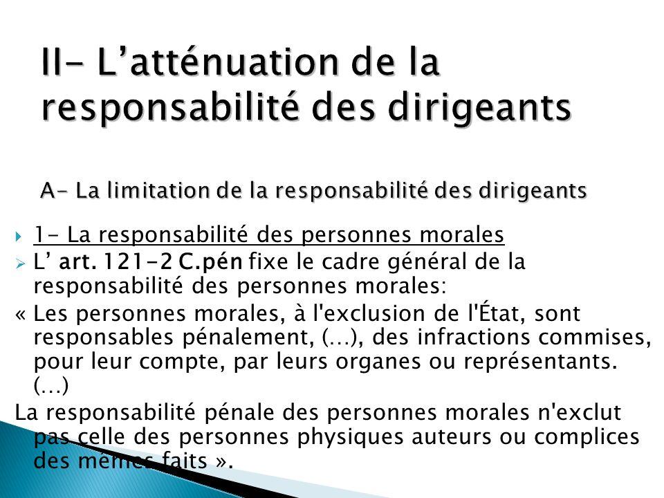 II- L'atténuation de la responsabilité des dirigeants A- La limitation de la responsabilité des dirigeants