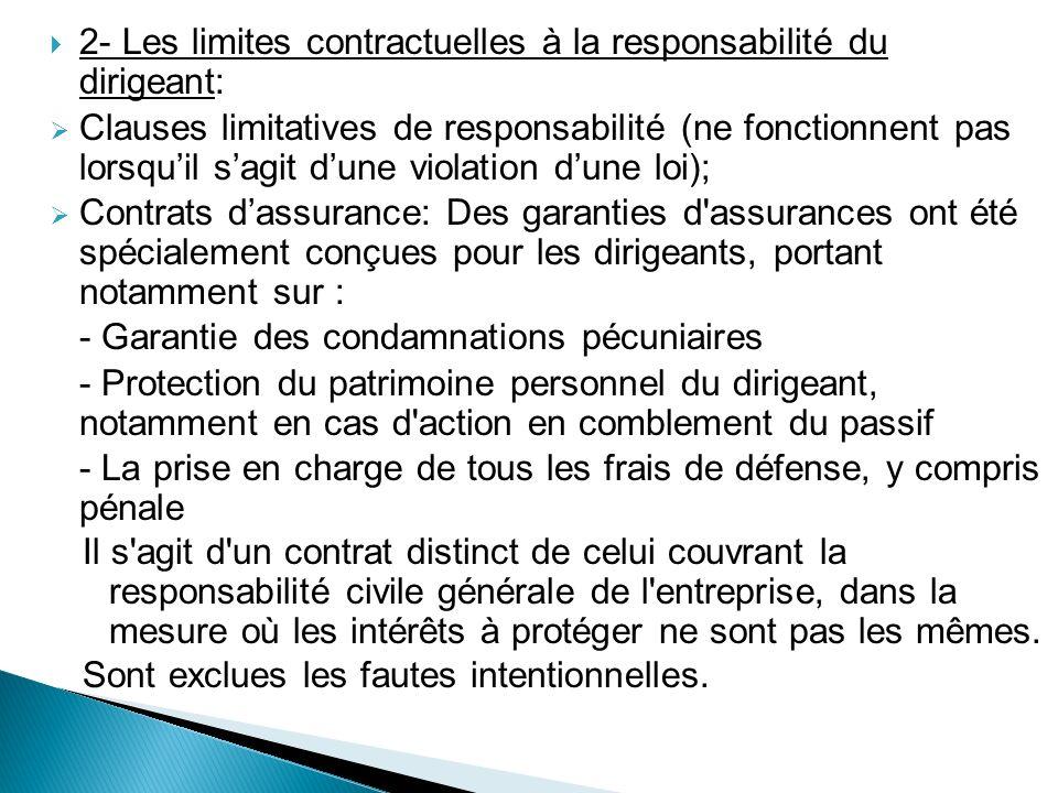 2- Les limites contractuelles à la responsabilité du dirigeant: