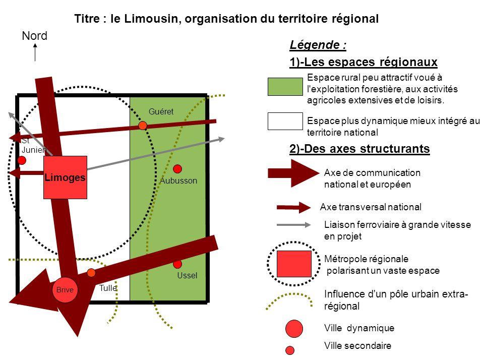 Titre : le Limousin, organisation du territoire régional Nord