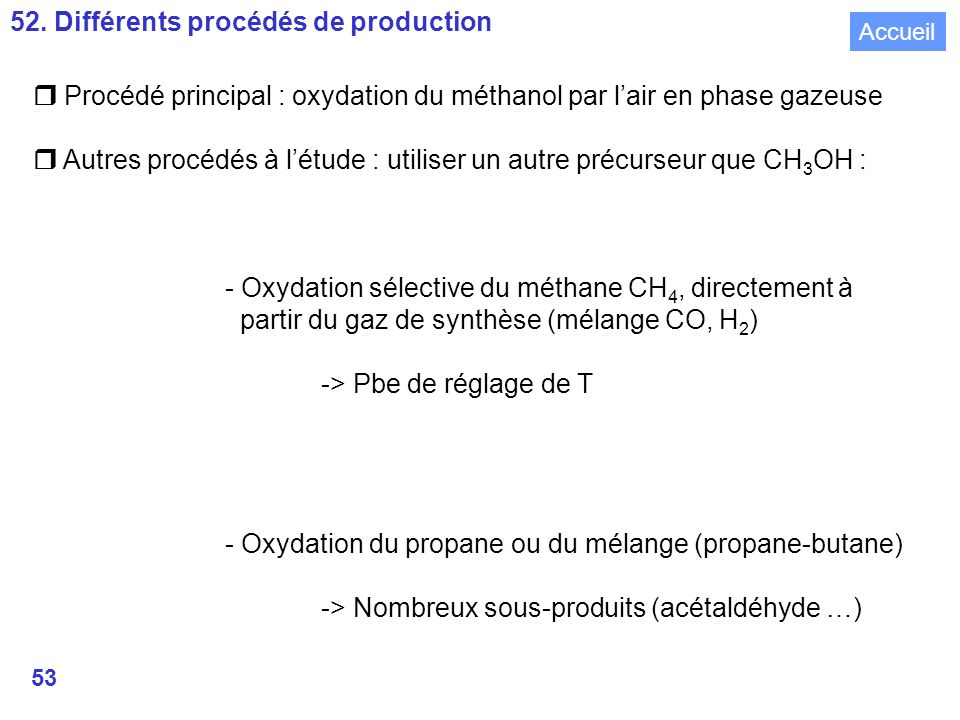 52. Différents procédés de production