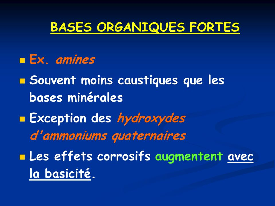 BASES ORGANIQUES FORTES