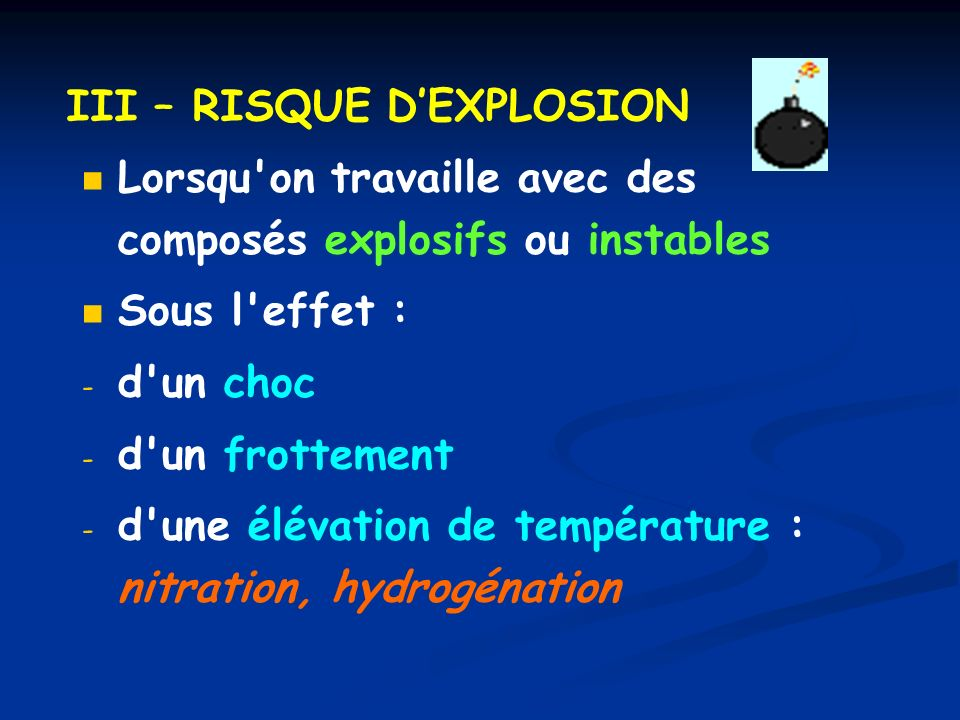 III – RISQUE D'EXPLOSION