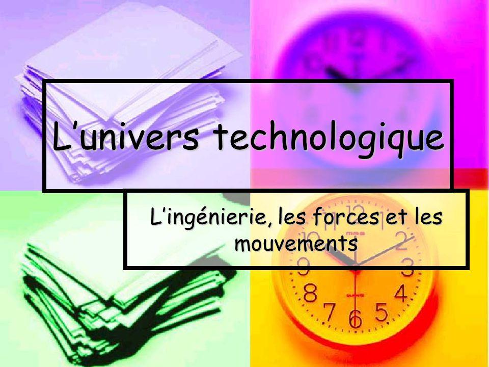 L'univers technologique