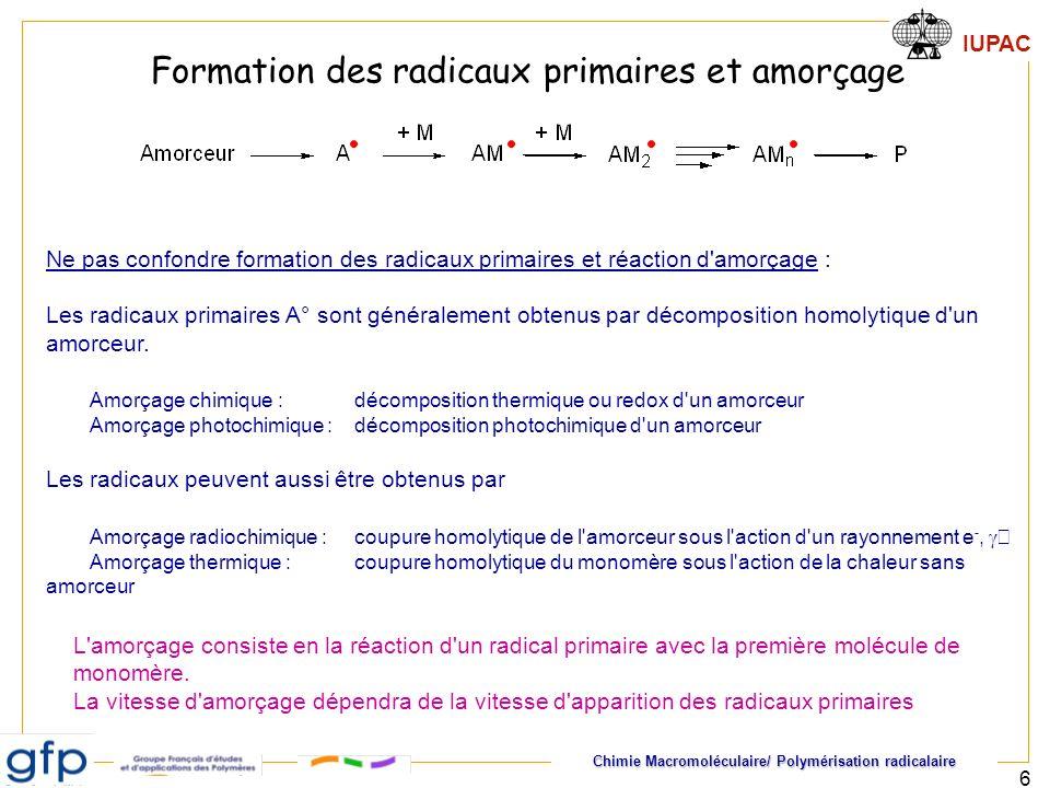 Formation des radicaux primaires et amorçage