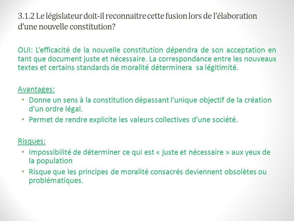 3.1.2 Le législateur doit-il reconnaitre cette fusion lors de l'élaboration d'une nouvelle constitution