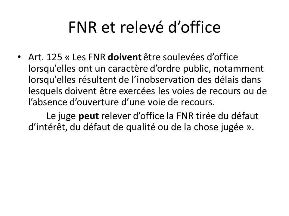 FNR et relevé d'office