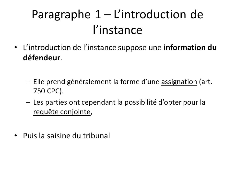 Paragraphe 1 – L'introduction de l'instance
