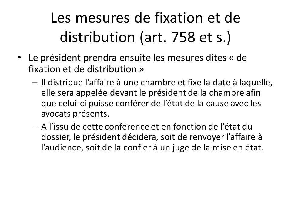 Les mesures de fixation et de distribution (art. 758 et s.)