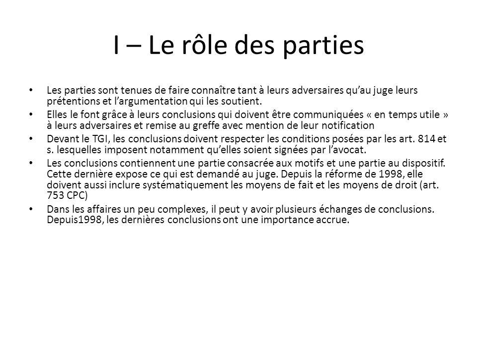 I – Le rôle des parties