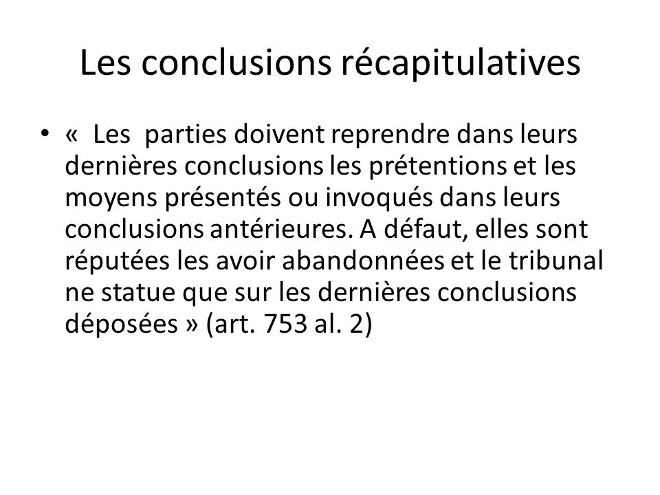 Les conclusions récapitulatives