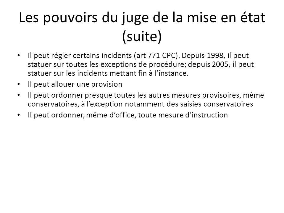 Les pouvoirs du juge de la mise en état (suite)
