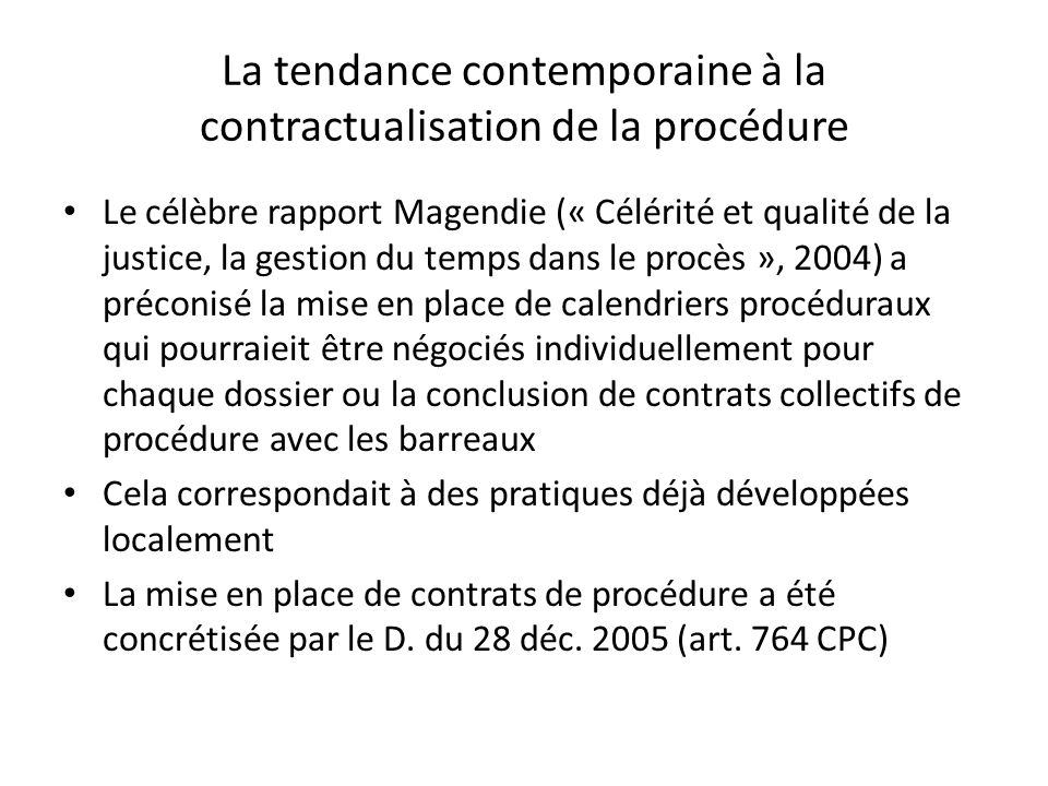 La tendance contemporaine à la contractualisation de la procédure