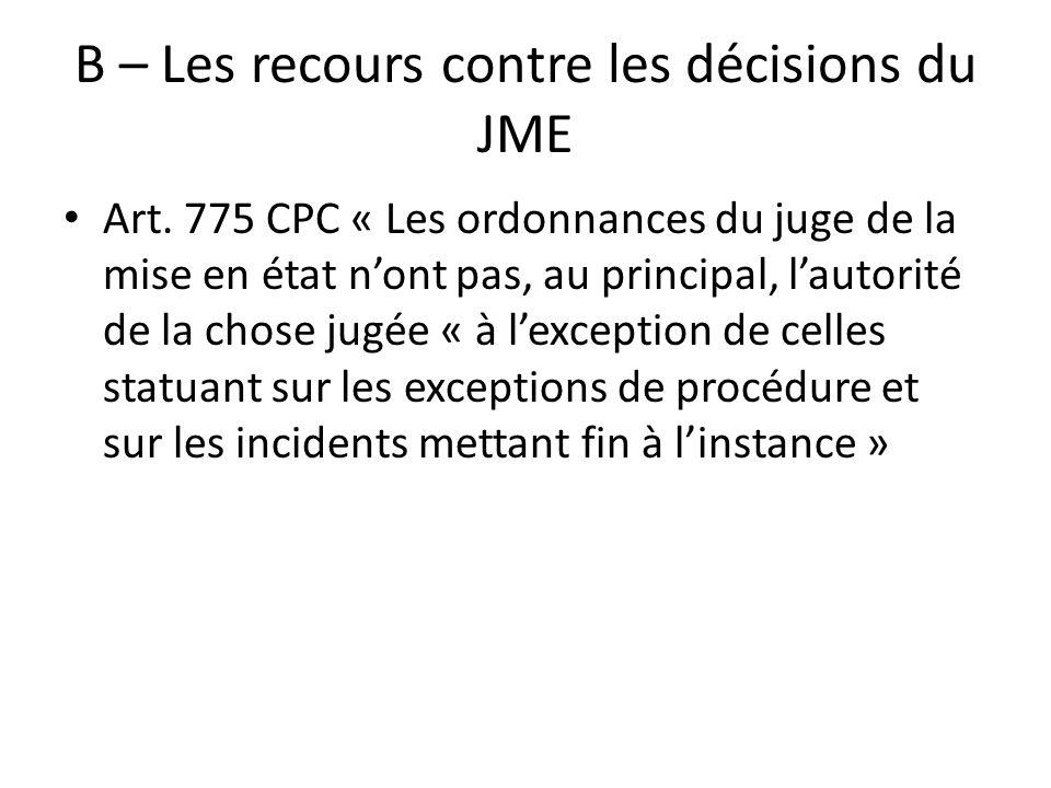B – Les recours contre les décisions du JME