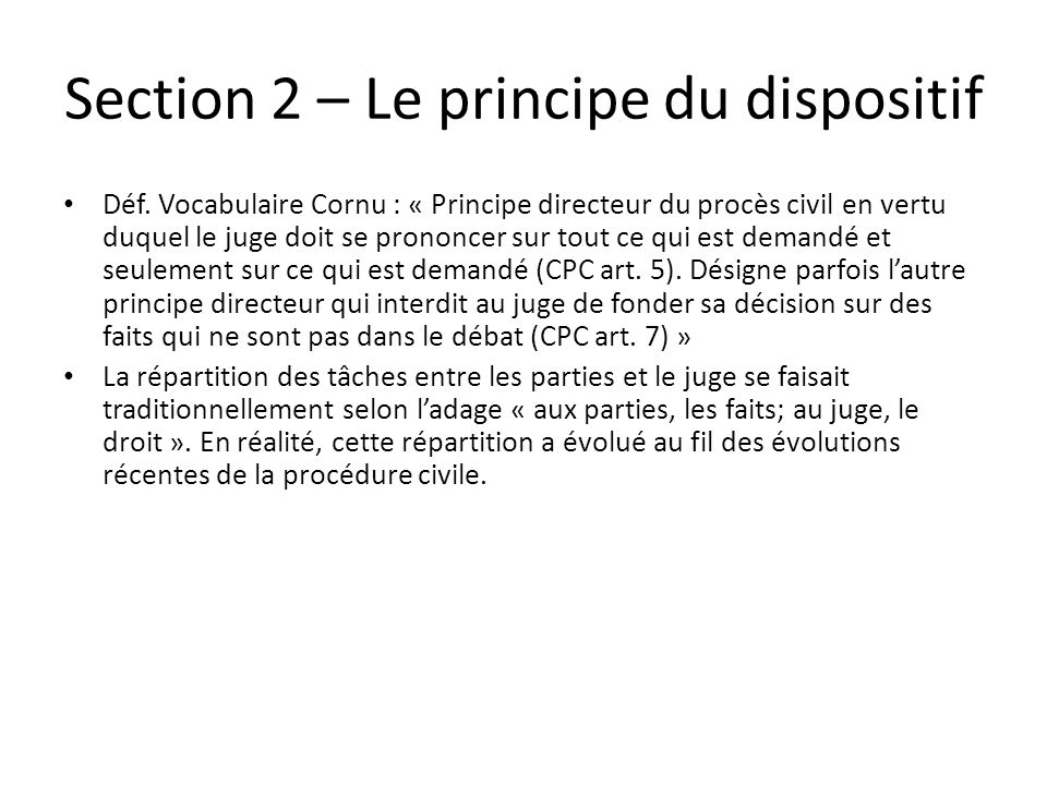 Section 2 – Le principe du dispositif