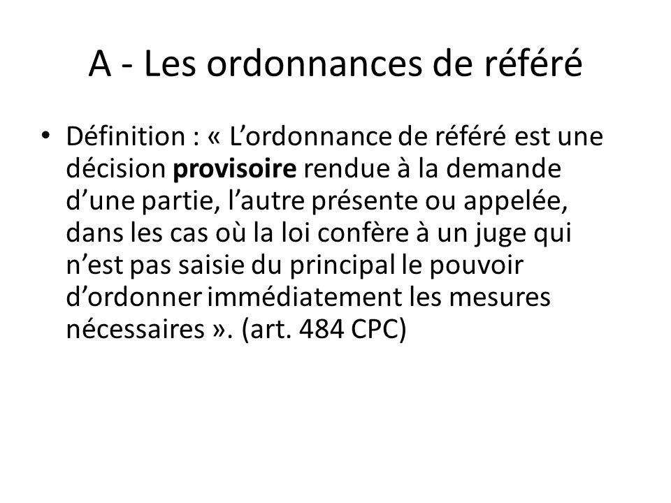 A - Les ordonnances de référé