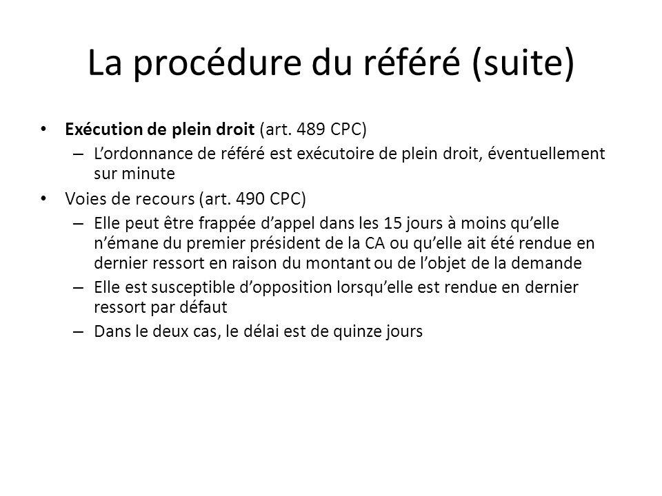 La procédure du référé (suite)