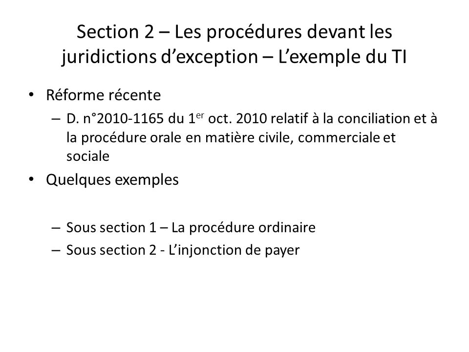 Section 2 – Les procédures devant les juridictions d'exception – L'exemple du TI