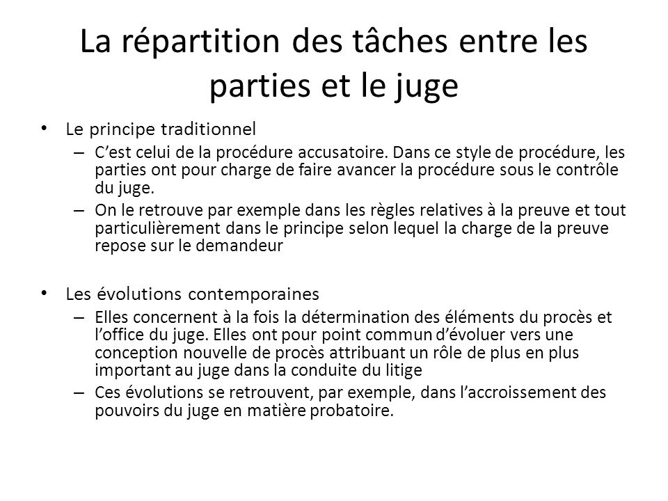 La répartition des tâches entre les parties et le juge