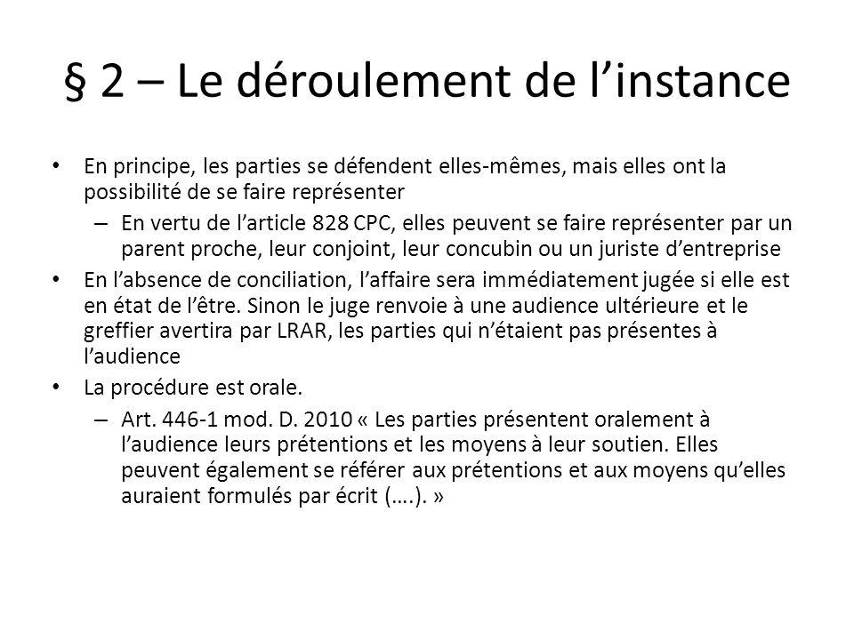 § 2 – Le déroulement de l'instance