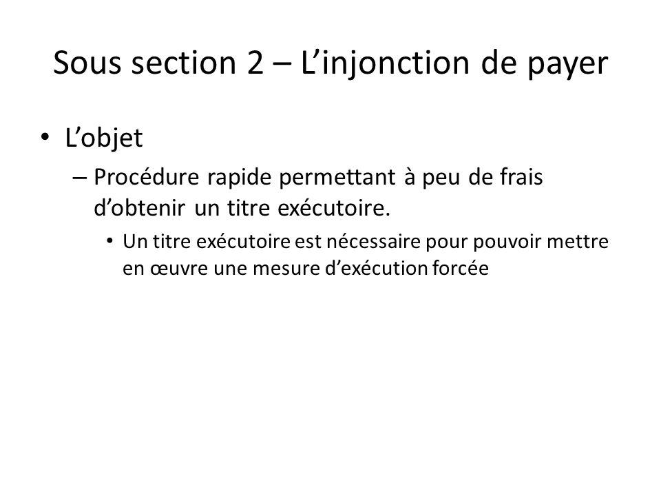 Sous section 2 – L'injonction de payer