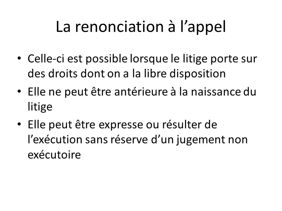 La renonciation à l'appel