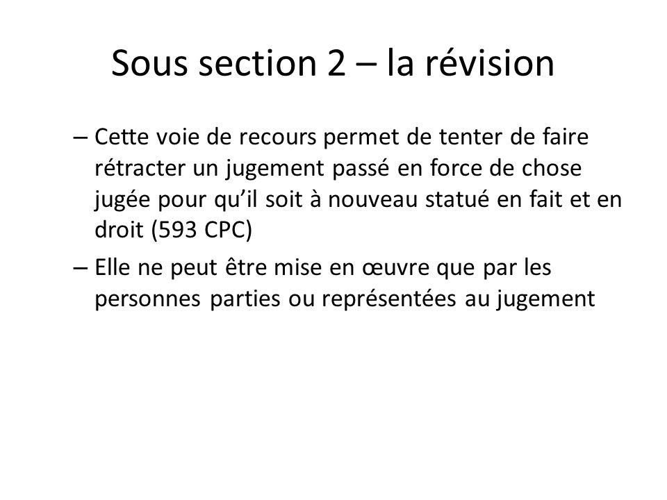 Sous section 2 – la révision