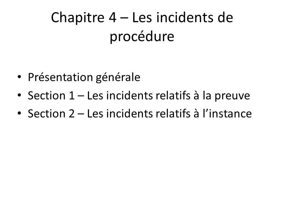 Chapitre 4 – Les incidents de procédure