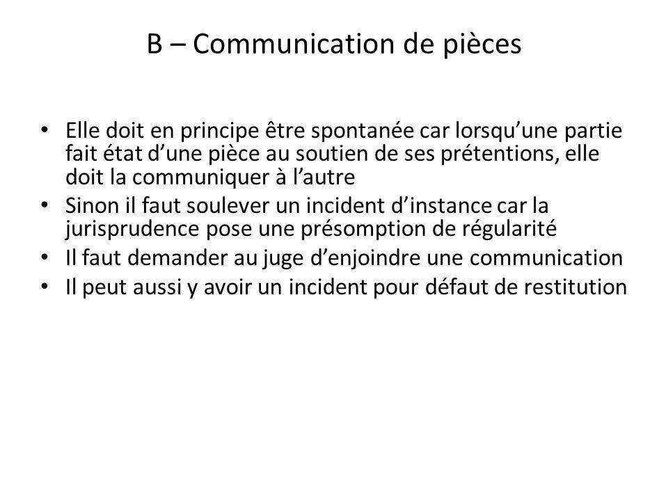 B – Communication de pièces